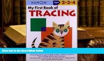 READ book My First Book Of Tracing (Kumon Workbooks) Kumon Pre Order