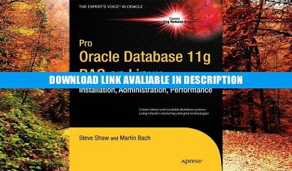 Pro Oracle Database 11g RAC on Linux (Experts Voice in Oracle)