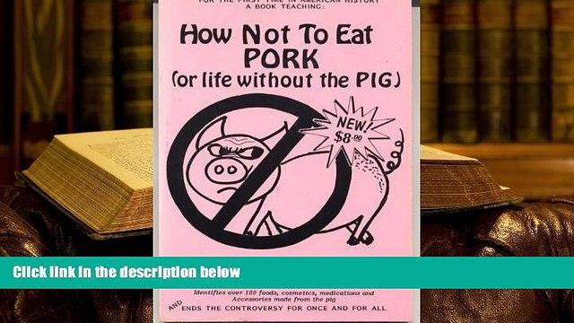 Audiobook  How Not to Eat Pork (or Life Without the Pig) Shahrazad Ali  FOR IPAD
