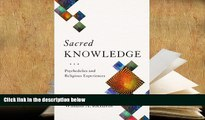 Audiobook  Sacred Knowledge: Psychedelics and Religious Experiences William A. Richards READ ONLINE
