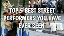 top 5 best street musician performers you have ever seen,  drummer, guitarist,  one man band and more