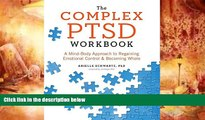 Audiobook  The Complex PTSD Workbook: A Mind-Body Approach to Regaining Emotional Control and