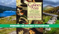 download epub The Cuisines of Asia: Nine Great Oriental Cuisines by Technique PDF Online
