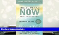 Download [PDF]  The Power of Now: A Guide to Spiritual Enlightenment Eckhart Tolle  FOR IPAD