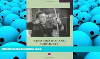 Read Online Kind Hearts and Coronets (BFI Film Classics) Michael Newton  BOOK ONLINE