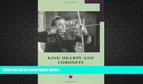Download [PDF]  Kind Hearts and Coronets (BFI Film Classics) Michael Newton FAVORITE BOOK