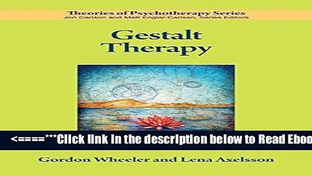 Read Gestalt Therapy (Theories of Psychotherapy) Popular Collection