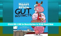 Best PDF Heart and Brain: Gut Instincts: An Awkward Yeti Collection Online PDF