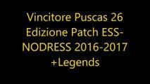 Vincitore Puscas 26 Edizione Patch ESS-NODRESS 2016-2017+Legends