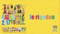 Carnaval 2017 : Le rigodon (Replay)