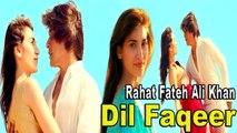 Rahat Fateh Ali Khan - Dil Faqeer