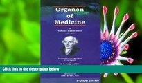 FREE [DOWNLOAD] Organon of Medicine (5th   6th Edition) Samuel Hahnemann For Kindle