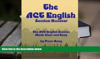 Best Ebook  The ACT English Section Booster: Increase your ACT English Section Score 4+ Points
