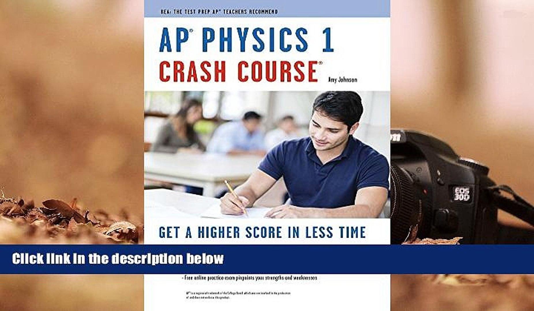 PDF [Download] AP? Physics 1 Crash Course Book + Online (Advanced Placement  (AP) Crash Course)