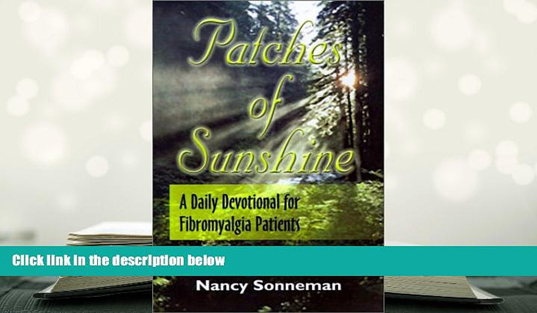 READ ONLINE  Patches of Sunshine: A Daily Devotional for Fibromyalgia Patients READ PDF