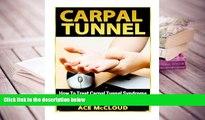 Kindle eBooks  Carpal Tunnel: How To Treat Carpal Tunnel Syndrome: How To Prevent Carpal Tunnel