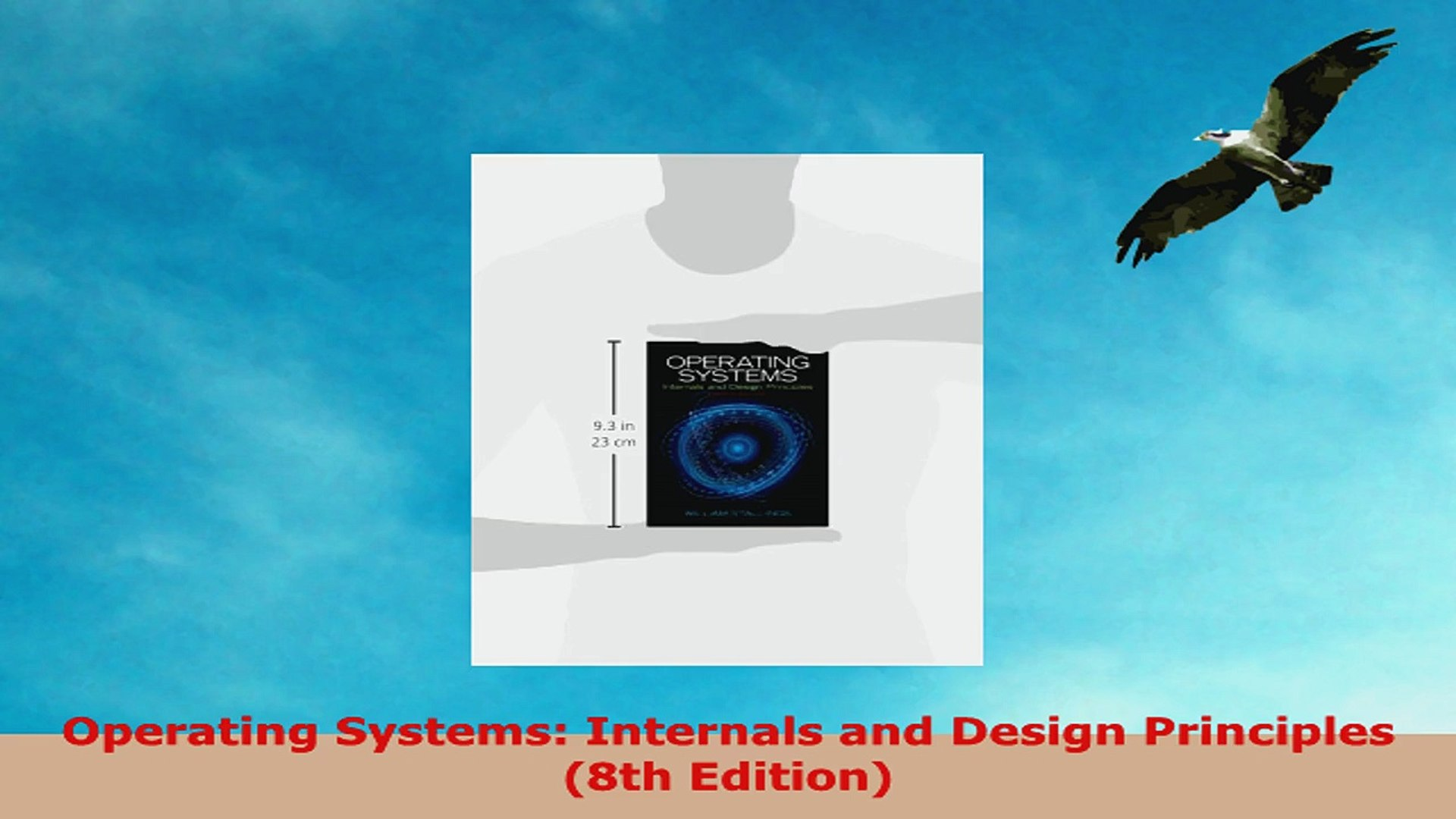 Read Online Operating Systems Internals And Design Principles 8th Edition Video Dailymotion
