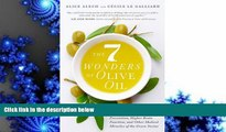 PDF  The 7 Wonders of Olive Oil: Stronger Bones, Cancer Prevention, Higher Brain Function, and