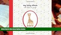 PDF  My Baby Album with Sophie la girafe? Sophie la girafe  BOOK ONLINE