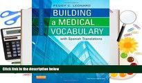 Free PDF Building a Medical Vocabulary: with Spanish Translations, 8e (Leonard, Building a Medical