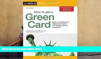 BEST PDF  How to Get a Green Card Ilona Bray JD TRIAL EBOOK