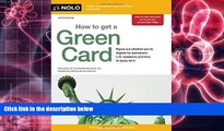 PDF [DOWNLOAD] How to Get a Green Card Ilona Bray JD BOOK ONLINE