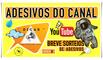 ADESIVOS DO CANAL | DICAS | EP. #8º