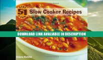 Download [PDF] 51 Fast   Fun Slow Cooker Recipes Popular Collection