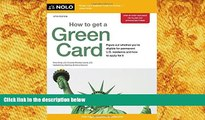 BEST PDF  How to Get a Green Card Ilona Bray JD READ ONLINE