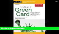 PDF [DOWNLOAD] How to Get a Green Card Ilona Bray JD TRIAL EBOOK