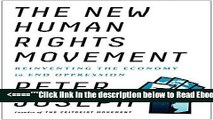 Read The New Human Rights Movement: Reinventing the Economy to End Oppression Popular Collection