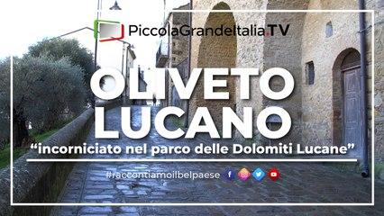 Oliveto Lucano - Piccola Grande Italia