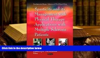 Epub Spasticity and Its Management With Physical Therapy Applications with Multiple Sclerosis