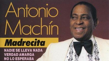 Antonio Machín - Madrecita