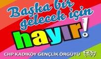 CHP Kadıköy Gençlik Kolları'ndan 'HAYIR' türküsü