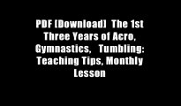 PDF [Download]  The 1st Three Years of Acro, Gymnastics,   Tumbling: Teaching Tips, Monthly Lesson