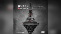 Mehdi Barzan – Tehrano Traffic