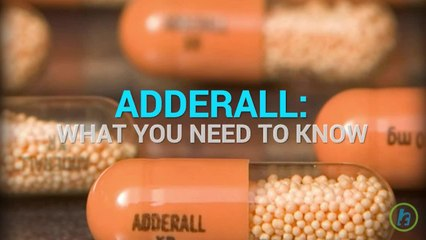 What You Need to Know About Adderall?