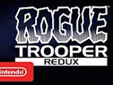 Rogue Trooper Redux Teaser – Nintendo Switch Trailer