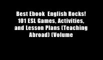 Best Ebook  English Rocks! 101 ESL Games, Activities, and Lesson Plans (Teaching Abroad) (Volume