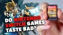 Do Nintendo Switch Games Actually Taste Bad?