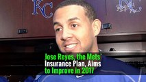 Jose Reyes, the Mets' Insurance Plan, Aims to Improve in 2017 -
