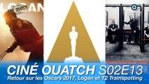 Ciné OUATCH S02E13 : Retour sur les Oscars 2017, Logan et T2 Trainspotting