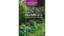 [Download PDF] Les plantes couvre-sol : Les meilleures espèces pour votre jardin
