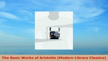 READ ONLINE  The Basic Works of Aristotle Modern Library Classics