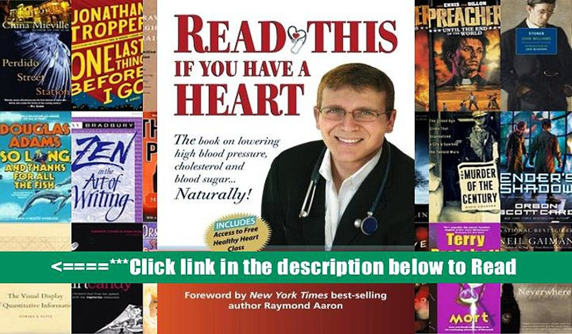Read This if you Have A Heart: The book on lowering high blood Pressure, cholesterol and blood