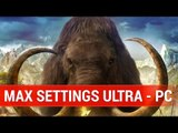 Far Cry Primal : PC MAX SETTINGS ULTRA - 60 FPS - 1080P