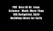 PDF  Best Of Dr. Jean: Science   Math: More Than 100 Delightful, Skill-Building Ideas for Early