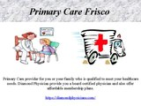 Direct & Primary care in Frisco , Plano, Lewisville and Lewisville