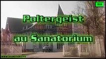 Poltergeist au Sanatorium